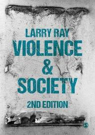 Violence and Society by Larry Ray image