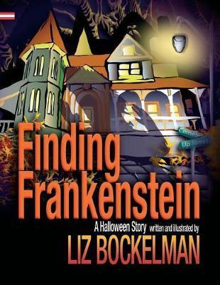 Finding Frankenstein by Liz Bockelman