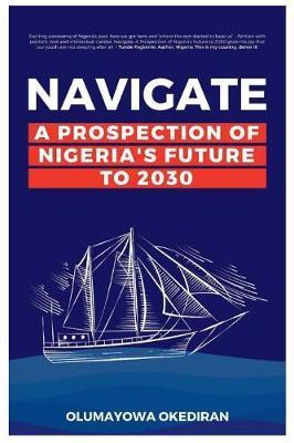 Navigate by Olumayowa Okediran