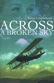 Across a Broken Sky by Terry Umphenour