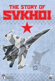 Strike Force : The Story of Sukhoi on DVD