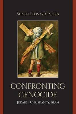 Confronting Genocide: Judaism, Christianity, Islam image