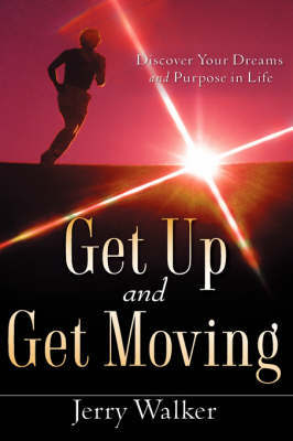 Get Up and Get Moving by Jerry Walker