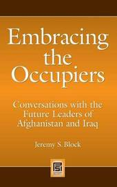 Embracing the Occupiers by Jeremy S Block