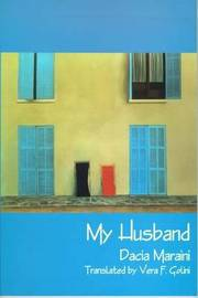 My Husband by Dacia Maraini