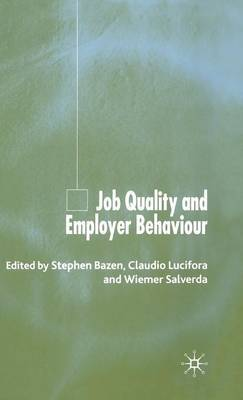Job Quality and Employer Behaviour