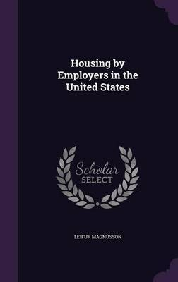 Housing by Employers in the United States by Leifur Magnusson image