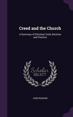 Creed and the Church by John Pearson image