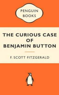 The Curious Case of Benjamin Button (Popular Penguins) by F.Scott Fitzgerald