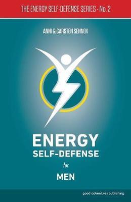Energy Self-Defense for Men: 2 by Anni Sennov