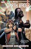 Star Wars: Darth Vader Vol. 2: Shadows and Secrets by Kieron Gillen