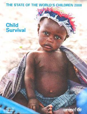 The State of the World's Children 2008 by UNICEF