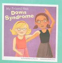 My Friend Has Downs Syndrome by Amanda Doering Tourville image