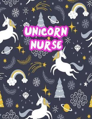 Unicorn Nurse by Daphne Huynh