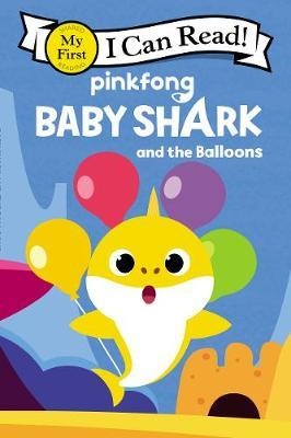 Baby Shark and the Balloons by Pinkfong