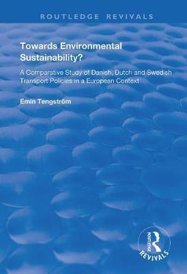 Towards Environmental Sustainability? by Emin Tengstroem