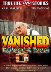 Vanished Without A Trace on DVD