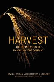 Harvest by David C Tolson