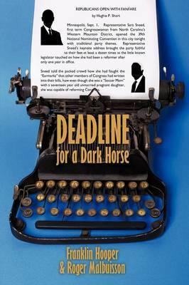 Deadline for a Dark Horse by Franklin Hooper