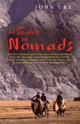 In Search of Nomads by John Ure