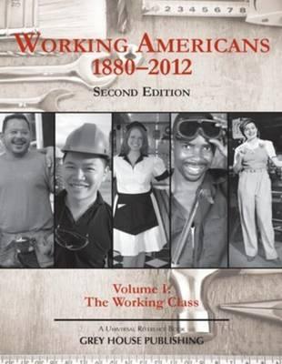 Working Americans, 1880-2011: Volume 1