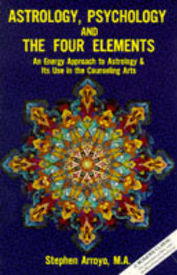 Astrology, Psychology and the Four Elements by Stephen Arroyo image