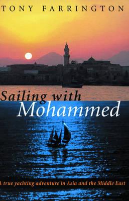 Sailing with Mohammed by Tony Farrington