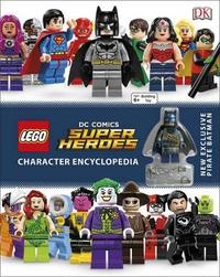 LEGO DC Super Heroes: Character Encyclopedia by DK