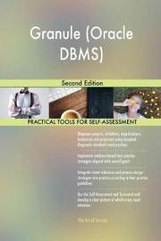 Granule (Oracle Dbms) Second Edition by Gerardus Blokdyk image
