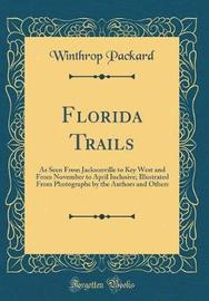 Florida Trails by Winthrop Packard image