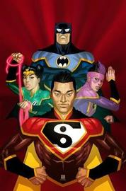 New Super-Man and the JLC Volume 1: by Gene Luen Yang
