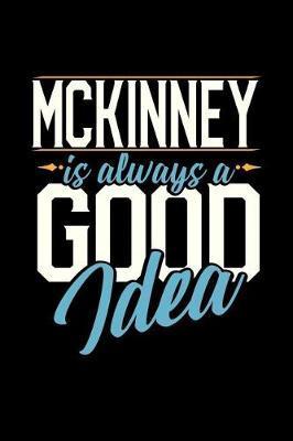 McKinney Is Always a Good Idea by Dennex Publishing image