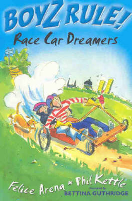 Boyz Rule 21: Race Car Dreamers by Felice Arena image