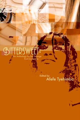 Bittersweet by Afefe Tyehimba image