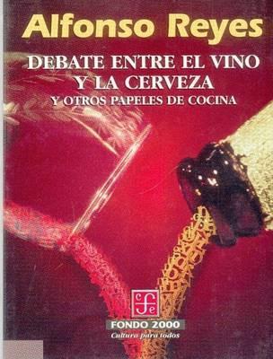 Debate Entre El Vino y La Cerveza y Otros Papeles de Cocina by Henry A Kissinger image