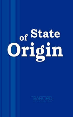 State of Origin by * Anonymous