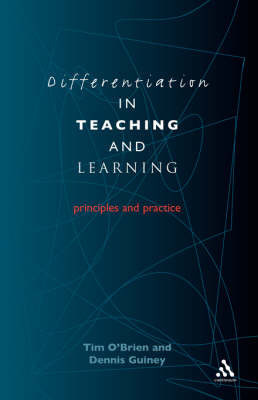 Differentiation in Teaching and Learning by Tim O'Brien