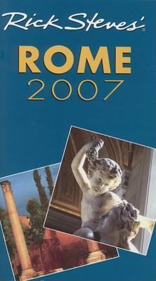 Rick Steves' Rome: 2007 by Rick Steves