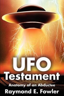 UFO Testament by Raymond Fowler image