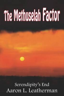 The Methuselah Factor by Aaron L. Leatherman image