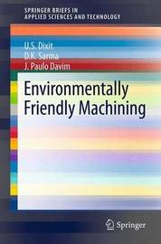 Environmentally Friendly Machining by Uday Shanker Dixit