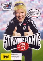 Strauchanie - Pure B.S. on DVD