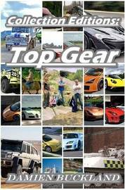 Collection Editions: Top Gear by Damien Buckland