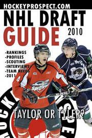 2010 NHL Draft Guide by Hockeyprospect Com
