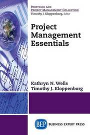 Project Management Essentials by Kathryn Wells