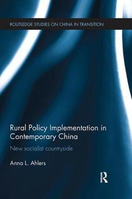 Rural Policy Implementation in Contemporary China by Anna Ahlers image