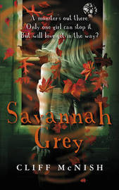 Savannah Grey: A Horror Story by Cliff McNish image
