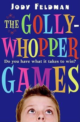 The Gollywhopper Games by Jody Feldman image