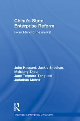 China's State Enterprise Reform by John Hassard