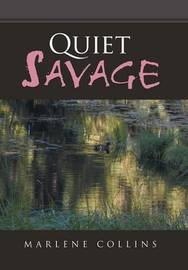 Quiet Savage by Marlene Collins